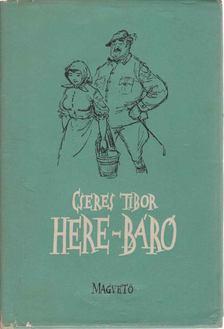 Cseres Tibor - Here-báró [antikvár]