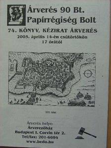 Árverés 90 Bt. Papírrégiség Bolt 74. könyv, kézirat árverés [antikvár]