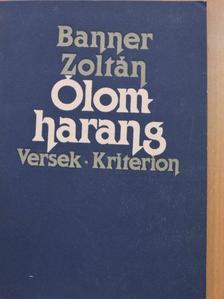 Banner Zoltán - Ólomharang [antikvár]