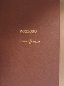 Babay Kálmán - Koszorú 81-100. füzet [antikvár]