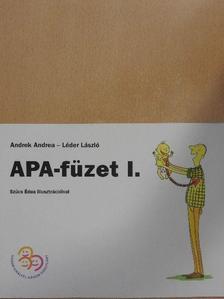 Andrek Andrea - Apa-füzet I. [antikvár]