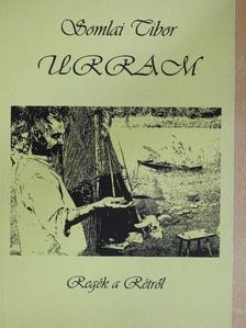 Somlai Tibor - Urram [antikvár]
