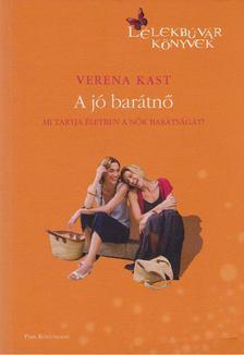 Verena KAST - A jó barátnő [antikvár]