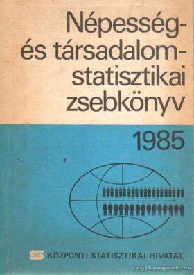 KÖZPONTI STATISZTIKAI HIVATAL - Népesség- és társadalomstatisztikai zsebkönyv [antikvár]