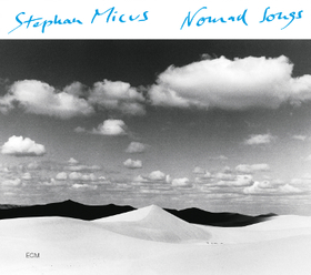 NOMAD SONGS CD - STEPHAN MICUS