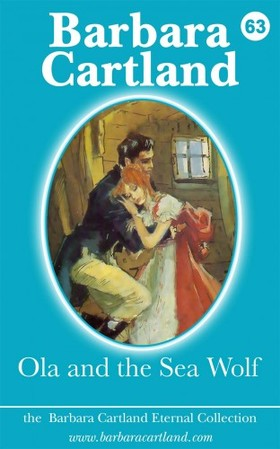 Barbara Cartland - Ola and the Sea Wolf [eKönyv: epub, mobi]