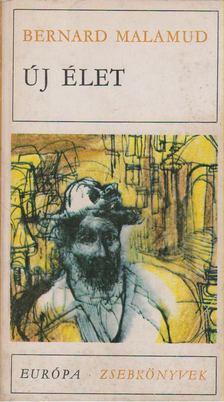 Bernard Malamud - Új élet [antikvár]