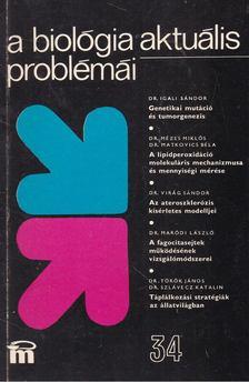 Csaba György - A biológia aktuális problémái 34. [antikvár]
