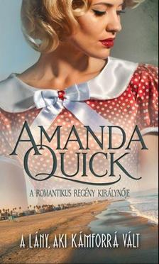 Amanda Quick - A lány, aki kámforrá vált