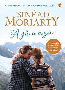 Sinéad MORIARTY - A jó anya