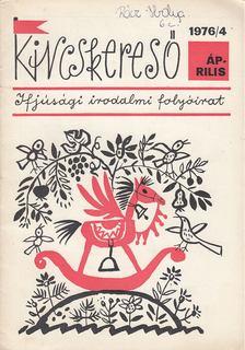 Deme László - Kincskereső 1976/4 [antikvár]