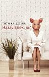 Tóth Krisztina - Hazaviszlek, jó? [eKönyv: epub, mobi]