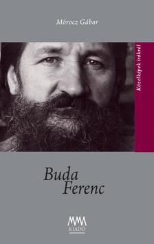 Mórocz Gábor - Buda Ferenc