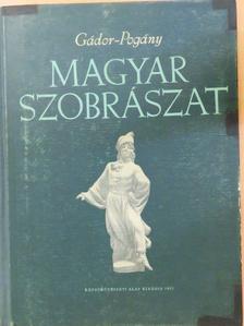 Gádor Endre - Magyar szobrászat [antikvár]