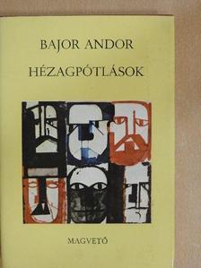 Bajor Andor - Hézagpótlások [antikvár]