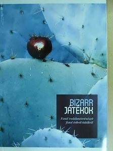 Balázs Imre József - Bizarr játékok [antikvár]