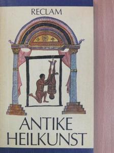 Antike Heilkunst [antikvár]