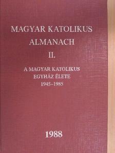 Bíró Imre - Magyar katolikus Almanach II. 1988. [antikvár]