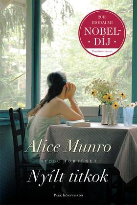 Alice Munro - Nyílt titkok