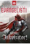 Valerio Evangelisti - Rettegj, inkvizítor