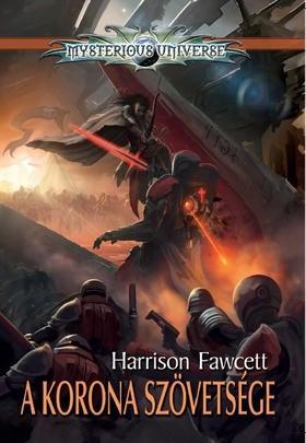 Harrison Fawcett - A korona szövetsége