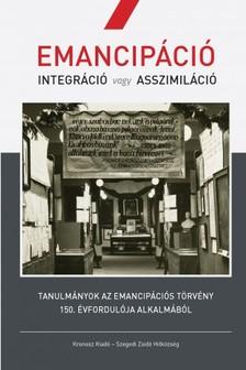 MOLNÁR JUDIT (SZERK.) - Emancipáció. Integráció vagy asszimiláció [eKönyv: pdf]
