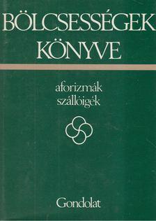 Kristó Nagy István - Bölcsességek könyve I. [antikvár]