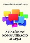 Fodor László- Kriskó Edina - A hatékony kommunikáció alapjai [eKönyv: pdf, epub, mobi]