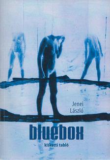 Jenei László - Bluebox [antikvár]