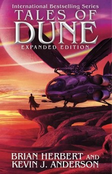 Brian Herbert, Kevin J. Anderson - Tales of Dune - Expanded Edition [eKönyv: epub, mobi]