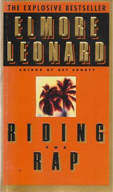 Elmore Leonard - Riding the Rap [antikvár]