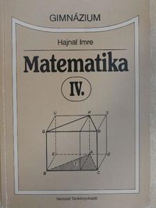 Hajnal Imre - Matematika IV. [antikvár]