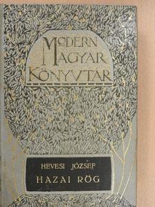 Hevesi József - Hazai rög [antikvár]