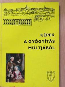 Buzinkay Géza - Képek a gyógyítás múltjából [antikvár]