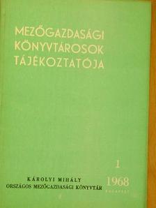 Bisztray Ádám - Mezőgazdasági könyvtárosok tájékoztatója 1968/1-4.  [antikvár]