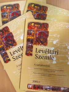 Beke Margit - Levéltári Szemle 2005/1-4. [antikvár]