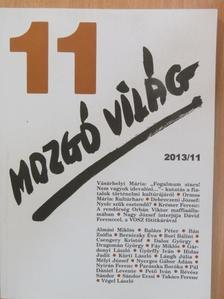 Almási Miklós - Mozgó Világ 2013. november [antikvár]