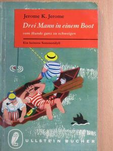 Jerome K. Jerome - Drei Mann in einem Boot [antikvár]