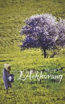 Fée Henriette - Lélekharang [eKönyv: epub, mobi]