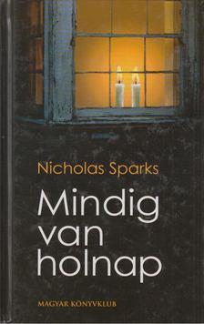 Nicholas Sparks - Mindig van holnap [antikvár]