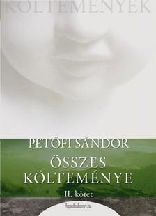 PETŐFI SÁNDOR - Petőfi Sándor összes költeménye 2. rész [eKönyv: epub, mobi]