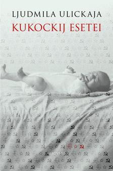 Ljudmila Ulickaja - Kukockij esetei