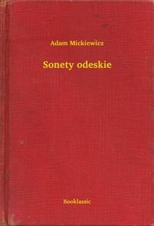 Adam Mickiewicz - Sonety odeskie [eKönyv: epub, mobi]