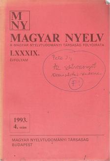 Benkő Loránd - Magyar Nyelv LXXXIX. évf. 1993/4. szám [antikvár]