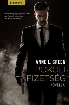 Anne L. Green - Pokoli fizetség [eKönyv: epub, mobi]