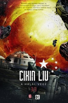 CIXIN, LIU - A halál vége - A háromtest-trilógia 3. [eKönyv: epub, mobi]
