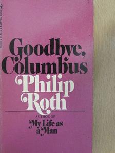 Philip Roth - Goodbye, Columbus [antikvár]