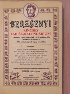 Ágh István - Berzsenyi Kincses emlék-kalendáriom 1986 (dedikált példány) [antikvár]
