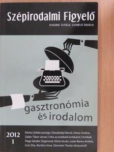 Balázs Géza - Szépirodalmi Figyelő 2012/1. [antikvár]