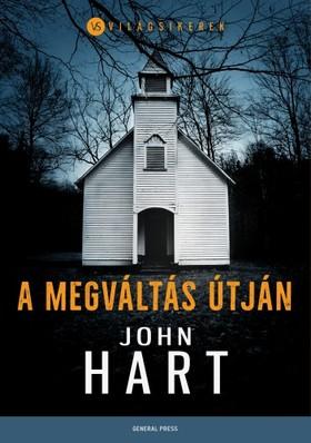 John Hart - A megváltás útján [eKönyv: epub, mobi]